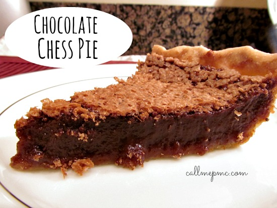 Chocolate Chess Pie » Call Me PMc