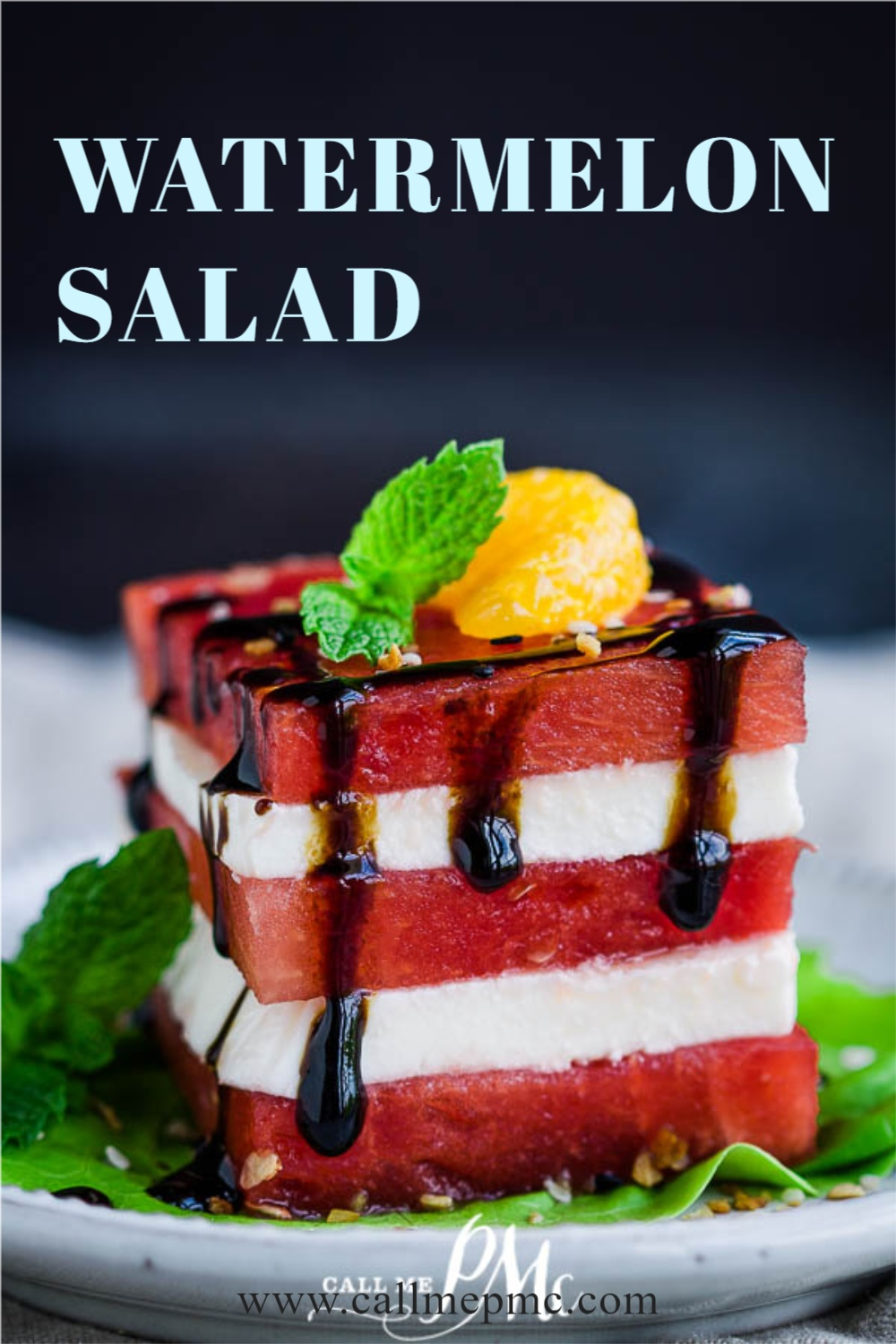 WATERMELON STACK SALAD Easy, healthy, & light watermelon salad with fresh mozzarella and balsamic reduction. It highlights one of the most delicious flavors of summer. #watermelon #salad #mozzarella #recipe #callmepmc