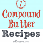 7 Compound Butter Recipes
