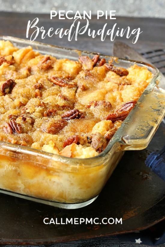 Pecan Pie Bread Pudding from callmepmc.com combining 2 classics this bread pudding dessert has a rich pecan pie topping. #pecanpie #breadpudding #recipe #homemade #easy #Southern #dessert #pecans via @pmctunejones