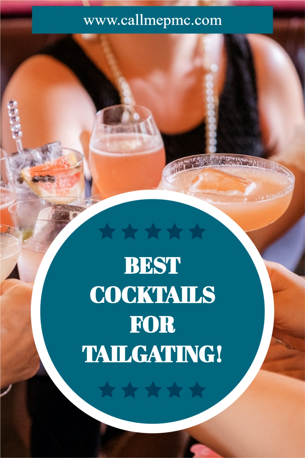 BEST COCKTAILS FOR TAILGATING!