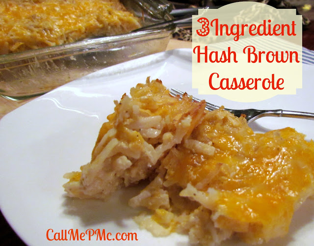 Easy 3 Ingredient Hash Brown Casserole via callmepmc.com a classic and popular side dish made simple without losing any flavor