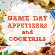 Fun Appetizers and Cocktails for Game Day, tailgating, watch parties, and potlucks. Start the football season off right with these fan favorites #gameday #recipes #football #superbowl #tailgating #food
