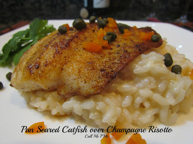 Left Over Wine or Champagne? No Problem! Pan Seared Catfish over Champagne Risotto with Champagne Pan Sauce