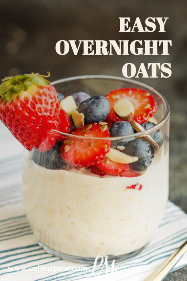 Easy Overnight Oatmeal is a no-cook breakfast that's perfect for meal prep! They're healthy, hearty, creamy, delicious! Learn how to make the perfect batch of creamy overnight oats! #oats #mealprep #recipe #callmepmc #Breakfast #Overnightoats #Vanillaalmond