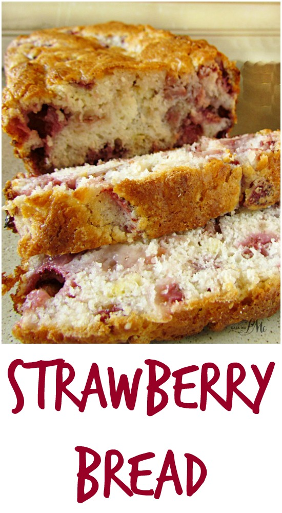 Strawberry Bread II » Call Me PMc