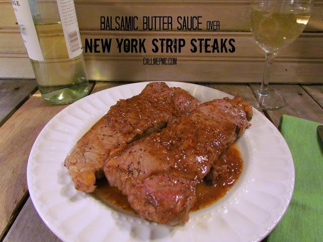 Balsamic Butter Sauce over New York Strip Steaks #callmepmc www.callmepmc.com