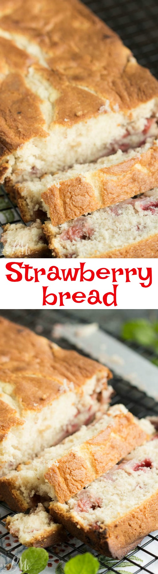 This easy Strawberry Bread is great for breakfast, after-school snack, or mid-morning snack with coffee! It's sweet and irresistibly tender.