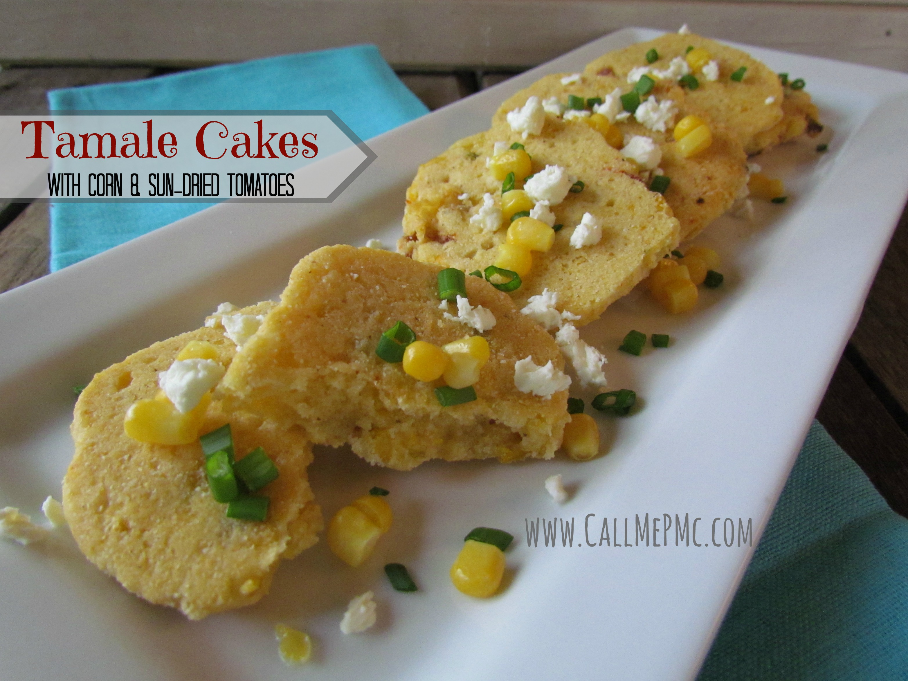 Tamale Cakes with Corn and Sun-dried Tomatoes