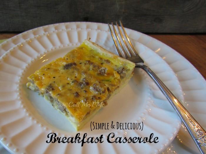 Simple Breakfast Casserole - #sausage #cheese #breakfast #casserole #callmepmc