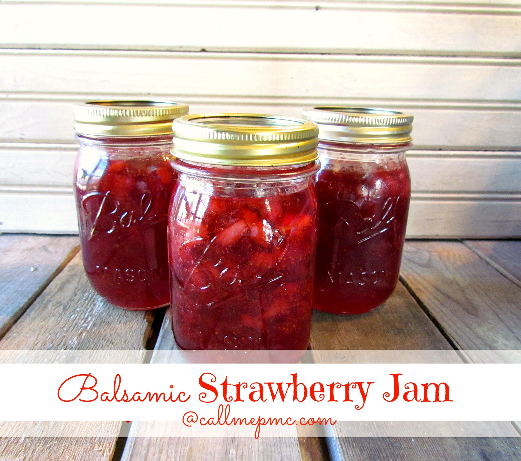 Balsamic Strawberry Jam / Call Me PMc