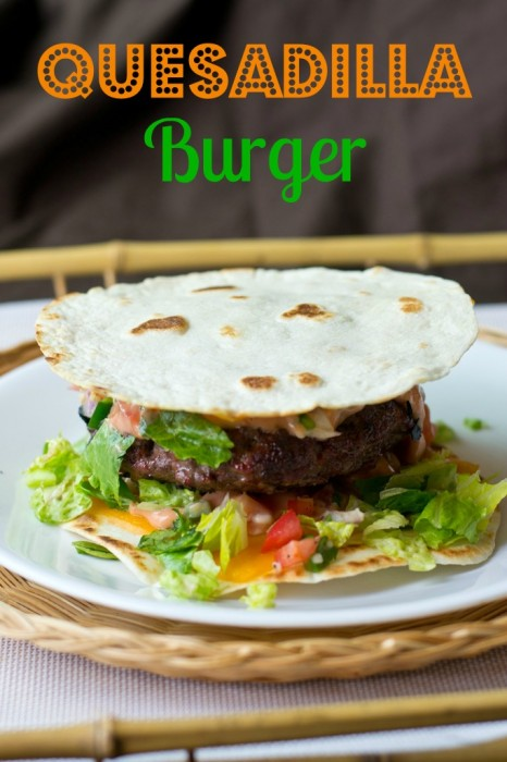 Quesadila Burger from Taste of Lizzy T