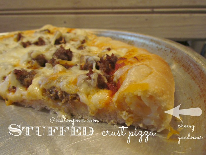 Stuffed Crust Pizza from callmepmc.com #callmepmc #pizza #stuffedcrust