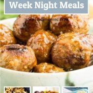 25+ THIRTY MINUTES WEEK NIGHT MEALS