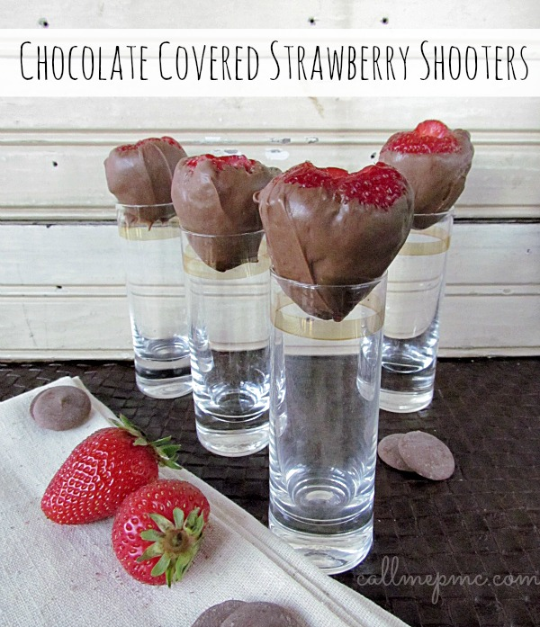 Chocolate Covered Strawberry Shooters #callmepmc www.callmepmc.com