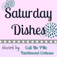 Saturday Dishes www.callmepmc.com