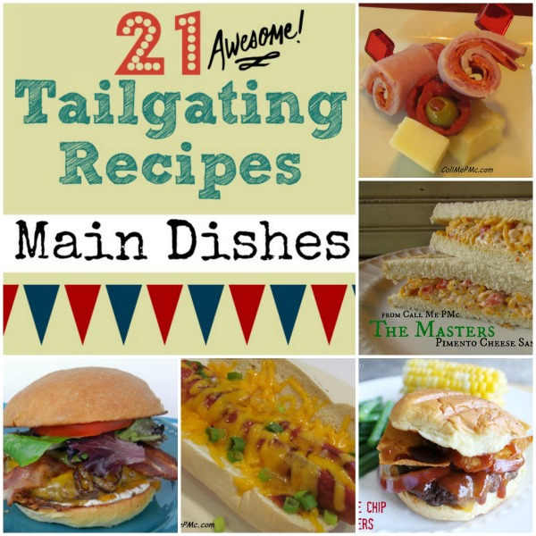 21 Tailgating Recipes Main Dishes #callmepmc #tailgating https://www.callmepmc.com/2013/08/tailgating-main-dish-recipes/