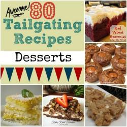 80 Tailgating Dessert Recipes #callmepmc httpwww.callmepmc.com