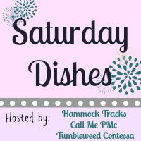 Saturday Dishes