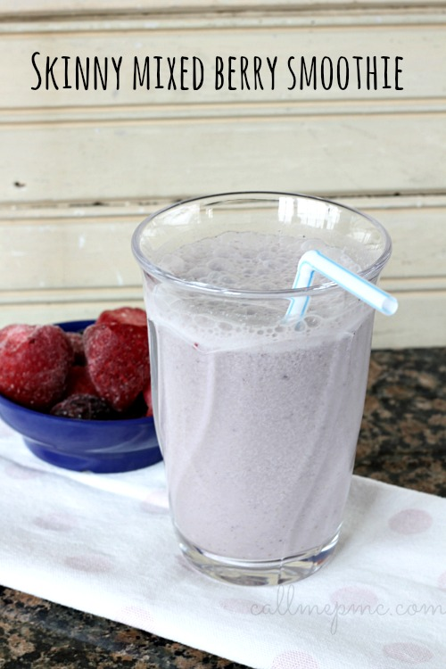 Skinny Mixed Berry Smoothie #callmepmc