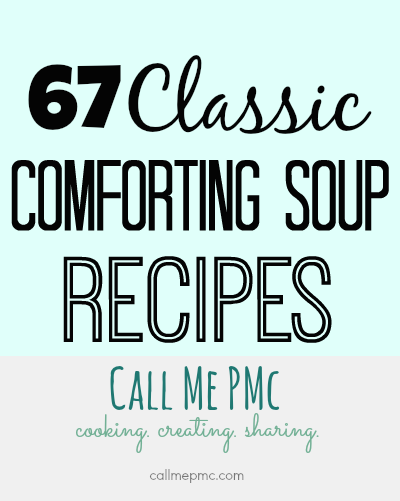 67 Classic Comforting Soup Recipes