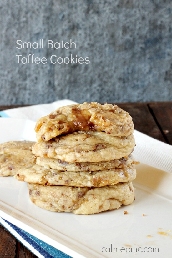Small Batch Toffee Cookies Luscious pillows of creamy dough, theseSmall Batch Soft Toffee Cookie Recipewill blow you away! When you don't want to be tempted by a big batch of 120 cookies, make this Small Batch Soft Toffee Cookie Recipe.