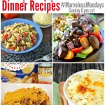 17 Easy Dinner Recipes | Marvelous Mondays
