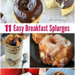 Easy Breakfast Splurges