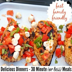 Delicious Dinners | 30 Minutes Meals or Less