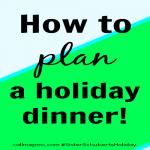 How to plan a holiday dinner via callmepmc.com