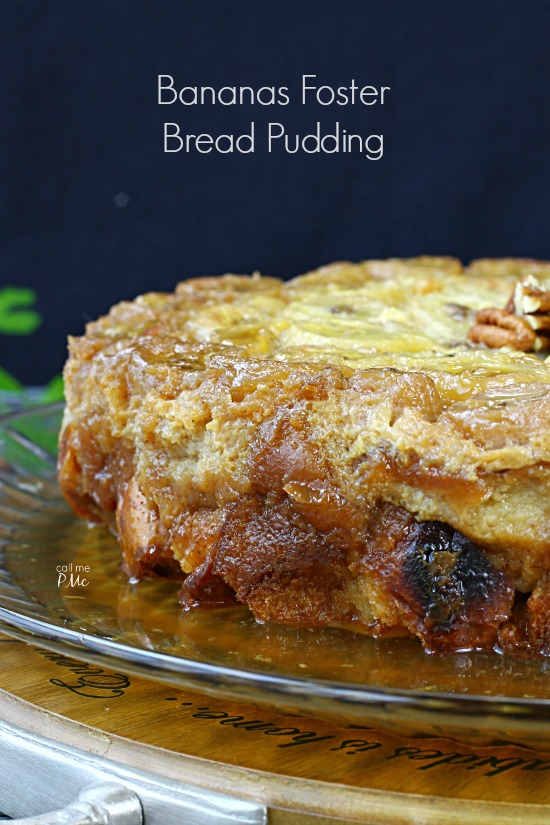 Bananas Foster Bread Pudding Recipe combining 2 favorites in this delicious dessert recipe