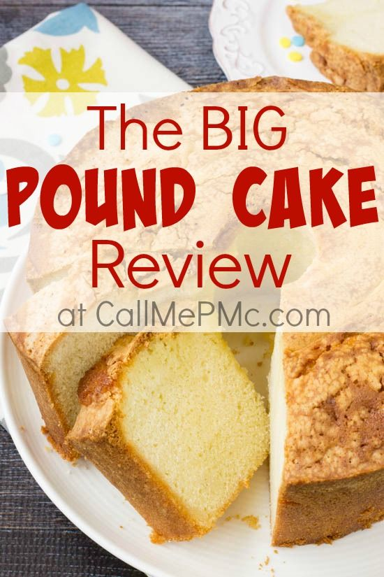 The Big Pound Cake Review