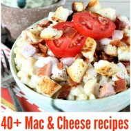 40+ Homemade Mac & Cheese Recipes