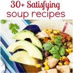 30+ Satisfying Soup Recipes