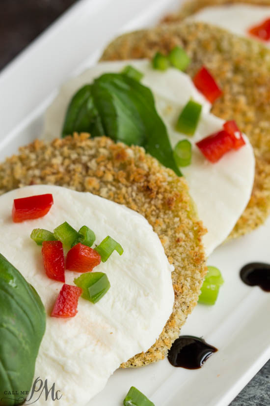 Oven Fried Green Tomato Caprese Recipe with Balsamic Reduction Such a great recipe for summer lunches or family suppers!