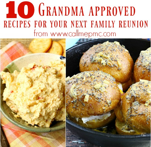 10 grandma approved recipes to make for your family reunion call 10 grandma approved recipes to make for your family reunion call me pmc forumfinder Gallery