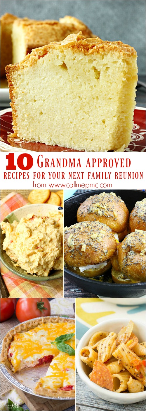 10 Grandma approved recipes for your next family reunion - picnics, perfect potluck, family reunion recipes, church social, entertaining, tailgating, celebrations