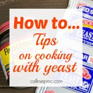 Tips for Baking with Yeast