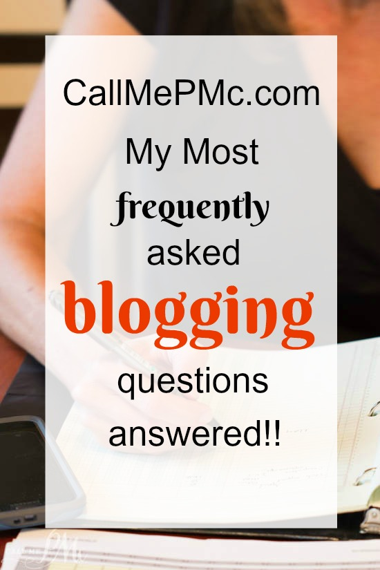 Call Me PMc frequently asked blog questions
