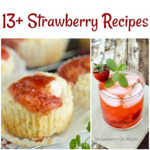 13+ Tasty Strawberry Recipes