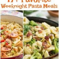 My 17+ Favorite Weeknight Pasta Dinners