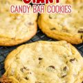 QUARTER POUND CHOCOLATE CANDY BAR COOKIE RECIPE