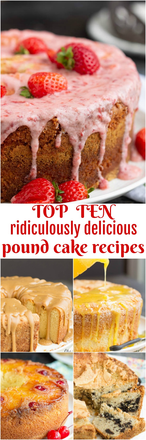 My Top Ten Most Popular Pound Cake Recipes - A RoundupPound Cakes, the quintessential Southern dessert, are my favorite cakes to bake.