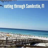 EATING OUR WAY THROUGH SANDESTIN FLORIDA