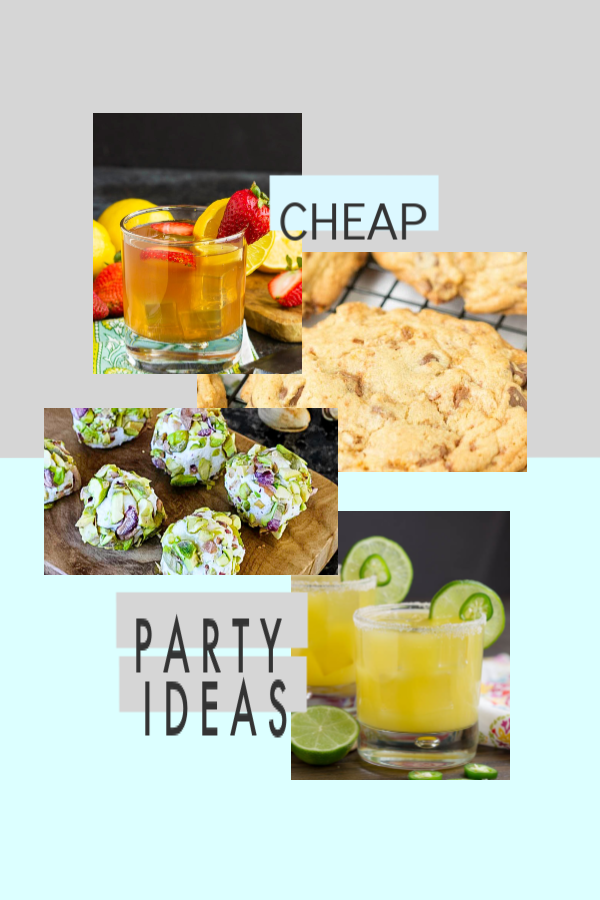 Cheap food ideas for a party