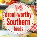 14 Southern Foods We Can't Get Enough Of