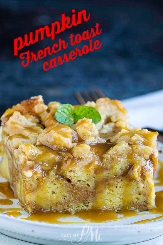Pumpkin French Toast Casserole recipe is a mix of French toast, pumpkin pie, and coffee cake.  This is the perfect fall breakfast or brunch. Great for Thanksgiving, Christmas, or weekend mornings. #breakfast #brunch #frenchtoast #breadpudding #toast #pumpkin #streusel #recipe #dessert via @pmctunejones