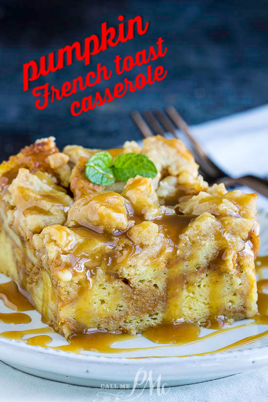 Pumpkin French Toast Casserole recipe is a mix of French toast, pumpkin pie, and coffee cake.  This is the perfect fall breakfast or brunch. Great for Thanksgiving, Christmas, or weekend mornings. #breakfast #brunch #frenchtoast #breadpudding #toast #pumpkin #streusel #recipe #dessert