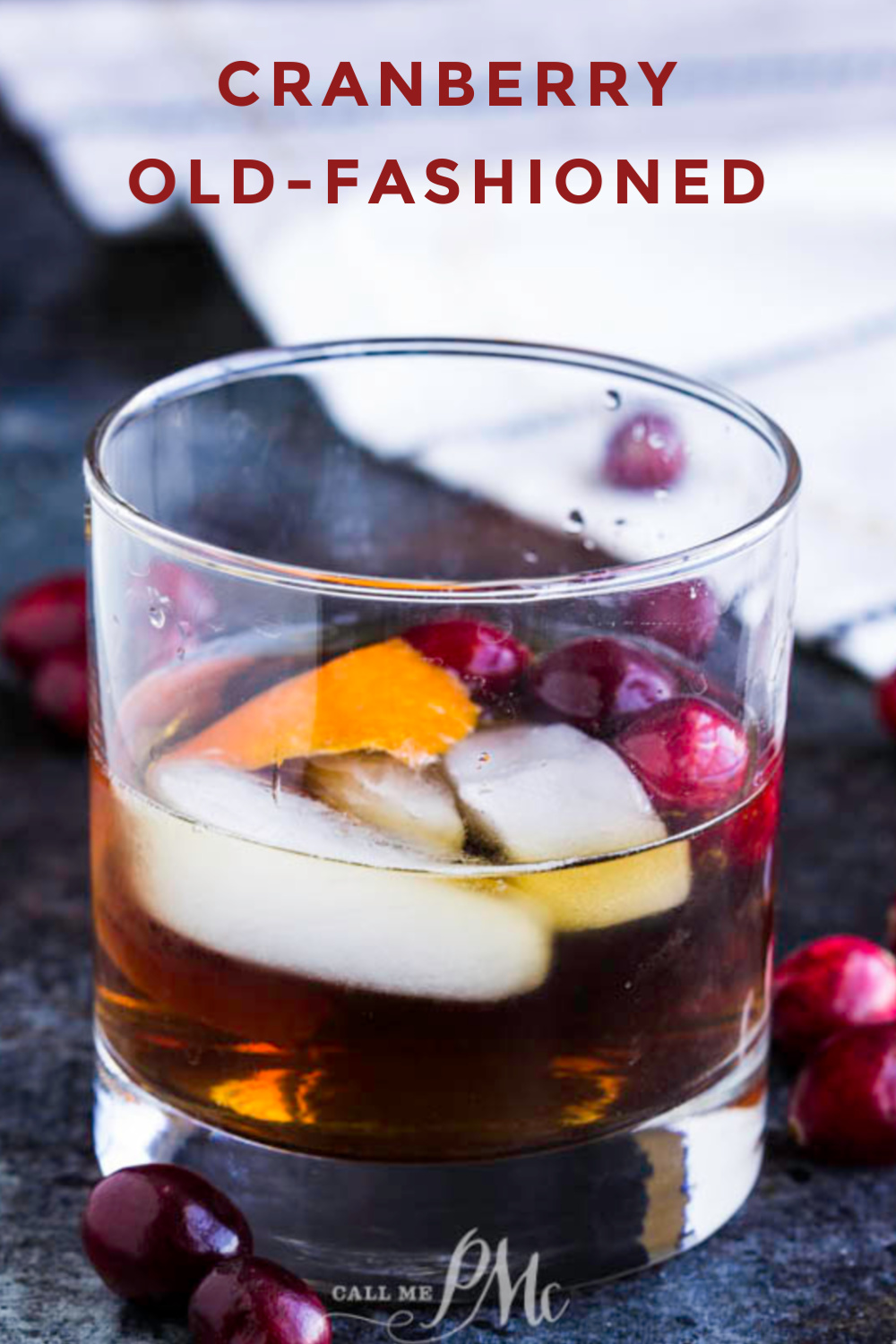 This Best Cranberry Old Fashioned Recipe is a delicious and festive twist on a classic cocktail. It's perfect for cold weather and the holidays. #recipe #drink #cocktail #cranberry #bourbon #oldfashioned