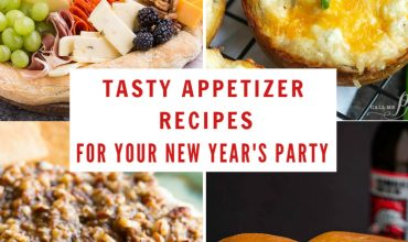 TASTY APPETIZERS FOR YOUR NEW YEAR'S PARTY